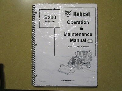Bobcat B300 B 300 Backhoe Tractor Owners Maintenance Manual