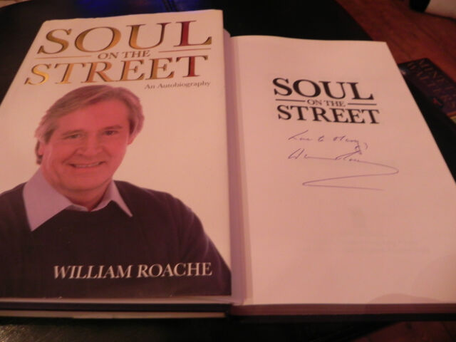 Soul on the Street by William Roache (Hardback, 2007) signed