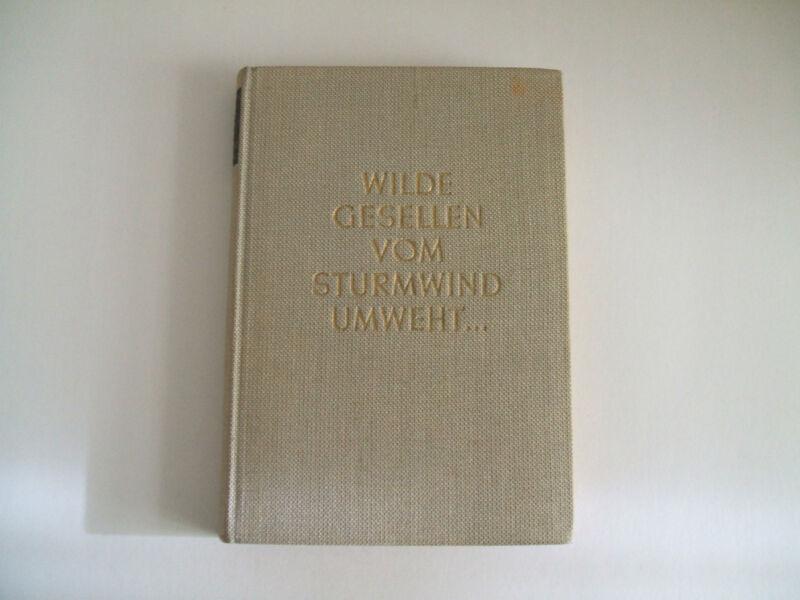 """Karl Lukan """" Wilde Gesellen vom Sturmwind umweht """" = Leinen"""