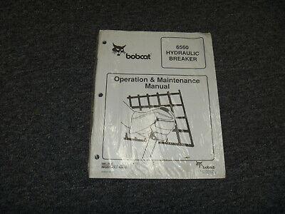 Bobcat 6560 Hydraulic Breaker Owner Operator Maintenance Manual