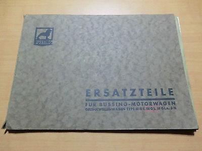 Ersatzteile Katalog BÜSSING Motorwagen Gelenkwellenwagen Type III GE GL Gln 3N