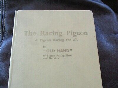 The Racing Pigeon & Pigeon Racing for All - by Old Hand Published in UK  5
