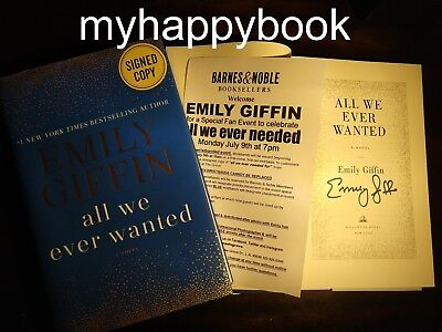 Signed All We Ever Wanted A Novel By Emily Giffin  Autographed  New