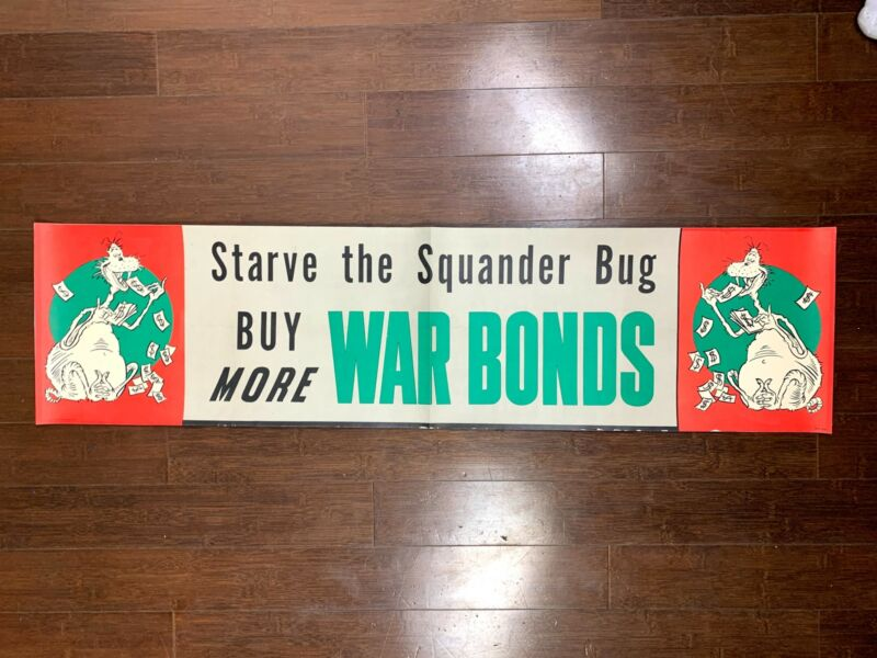 "Starve The Squander Bug - Dr. Seuss Artwork (1945) 11.75"" x 45.875"" US WWII B..."