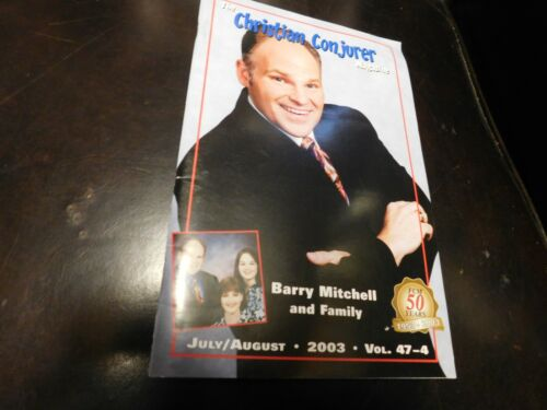 The Christian Conjurer Magic Magazine 2003 Jul Aug Barry Mitchell & Family