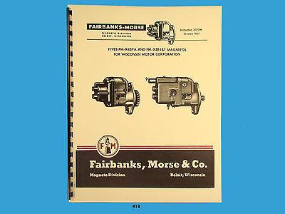 Fairbanks Morse Magneto Instruct Parts Manual Fm-x4b7a Fm-xze4b7 Mags418