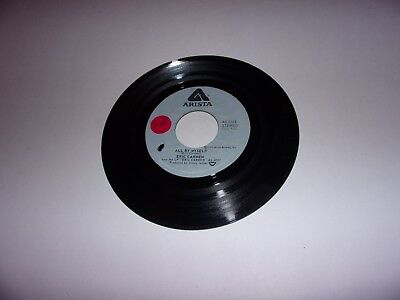 Everything 45 Rpm Records - Eric Carmen: All By Myself / Everything / 45 Rpm / 1975 Arista 0165 VG+