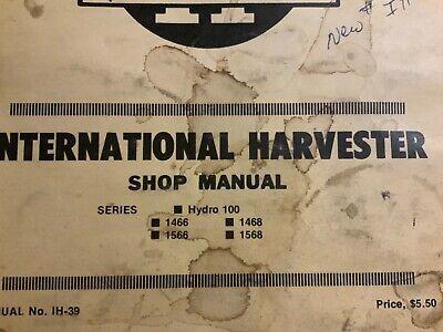 International Harvester Series Hydro 100 1466 1566 1468 1568 Shop Manual