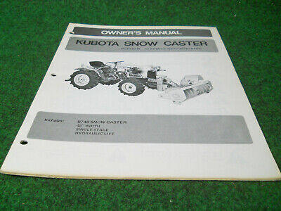 Kubota B748 Rotary Snow Plow Blower Owners Manual Fits B7100