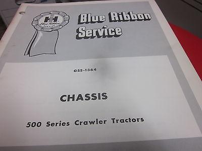 Original International 500 Series Crawler Tractors Chassis Service Manual