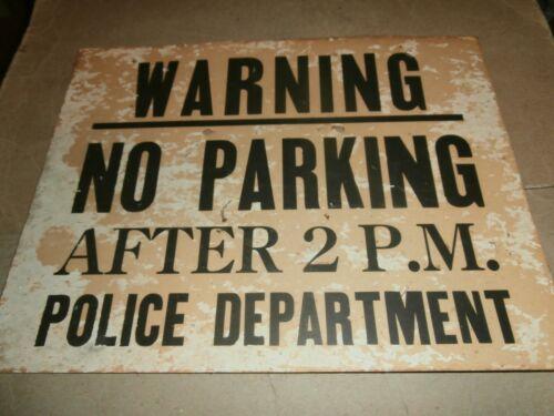 Vintage Warning No Parking After 2 PM Police Department Cardboard Sign