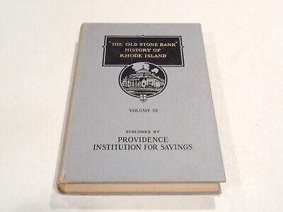 1939 The Old Stone Bank History Of Rhode Island Vol  Iii By John Williams Haley