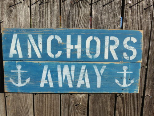 "10+ X 24 INCH WOOD ""ANCHORS AWAY"" SIGN NAUTICAL SEAFOOD (#S840)"