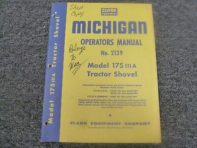 Clark Michigan Model 175 Iii A Tractor Shovel Owner Operator Maintenance Manual