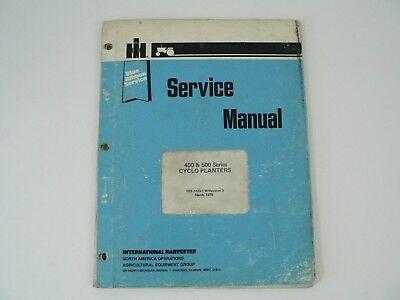400 500 Series Cyclo Planters International Harvester Service Shop Manual 1978