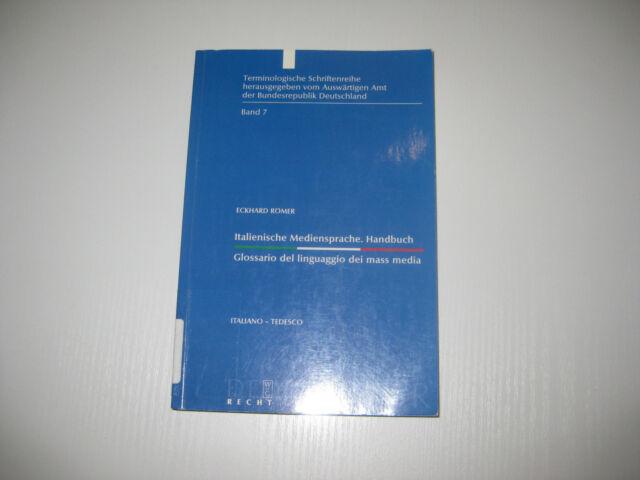 Italienische Mediensprache von Eckhard Römer  , 1. Aufl. 2002
