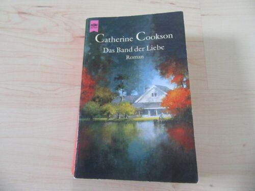 Catherine Cookson: Das Band der Liebe, TB