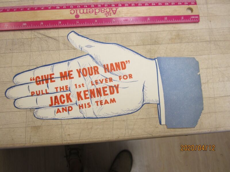 John F Kennedy Give Me Your Hand Jack Kennedy Campaign Item , Paper