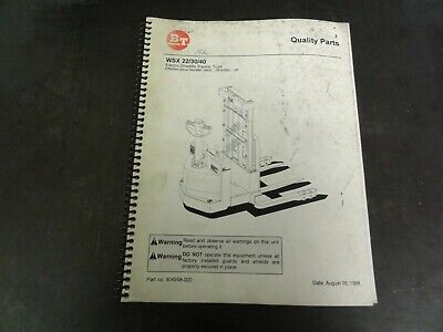Bt Prime Mover Wsx 22 30 40 Electric Straddle Stacker Truck Forklift Part Manual