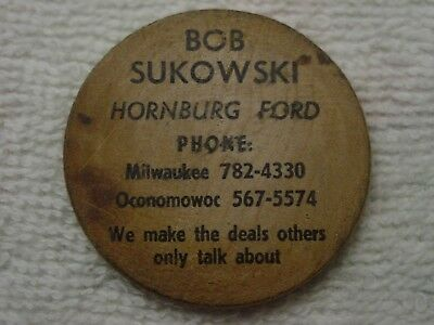 Rare HORNBURG FORD Milwaukee Oconomowoc WOODEN NICKEL WI Wisconsin INDIAN CHIEF