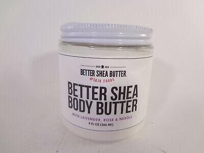 Better Shea Butter Better Shea Body Butter w Lavender, Rose & Neroli 9 oz