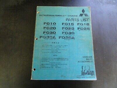 Mitsubishi Fg10 Fg15 Fg18 Fg20 Fg25 Fd25 Fg30 Chassis Mast Parts List Manual