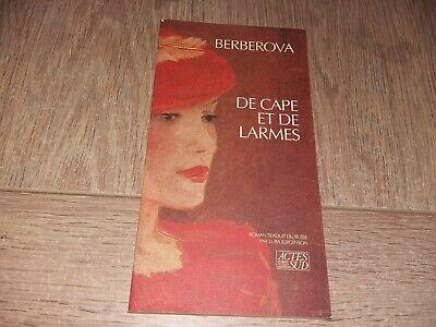 DE CAPE ET DE LARMES / NINA BERBEROVA