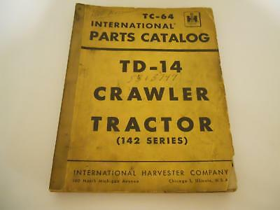 Rare Tc-64 International Parts Catalof For The Td-14 Crawler Tractor 142 Series