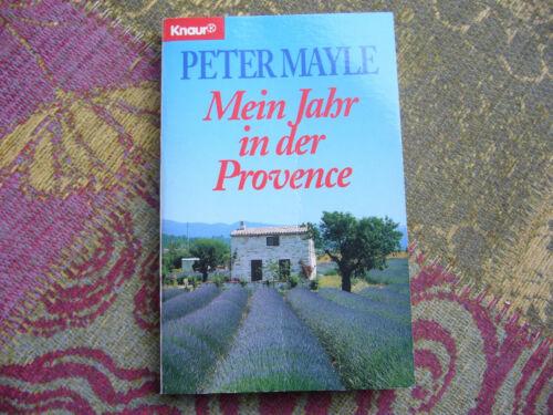 Peter Mayle: Mein Jahr in der Provence, Knaur Verlag Taschenbuch