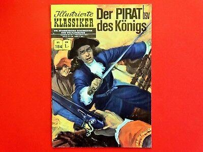 Illustr. Klassiker Nr.184 * 1. Auflage * Der Pirat des Königs * Z:2+ * gebraucht