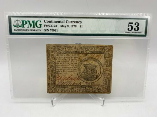 Continental Currency May 9, 1776 $1 Fr. CC-31 PMG 53 About Uncirculated Colonial