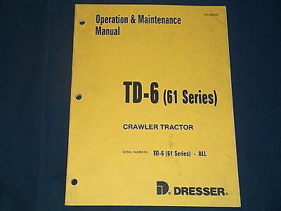 Komatsu Dresser Td-6 61 Series Crawler Dozer Operation Maintenance Book Manual