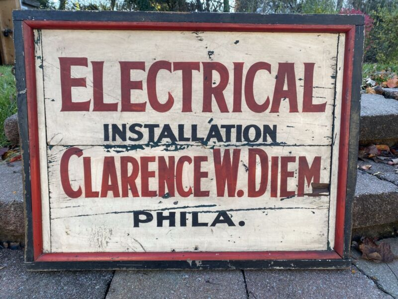 """Antique Wood 2 Sided Trade Sign """"Electrical Installation Clarence W. Diem Phila"""""""