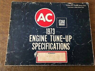1973 AC Delco GM Engine Tune-Up Specifications Manual Guide Domestic Cars Trucks