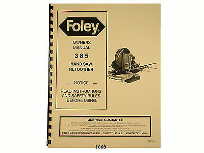 Foley Belsaw Model 385 Hand Saw Retoother Owners Manual 1068