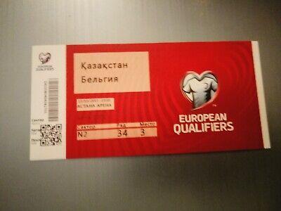 Ticket Rare Perfect Condition : Kazakhstan - Belgique 13.10.2019 Euro 2020