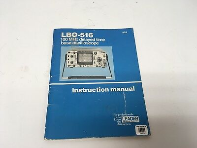 Leader Lbo-516 Delayed Time Base Oscilloscope Instruction Manual W Schematics