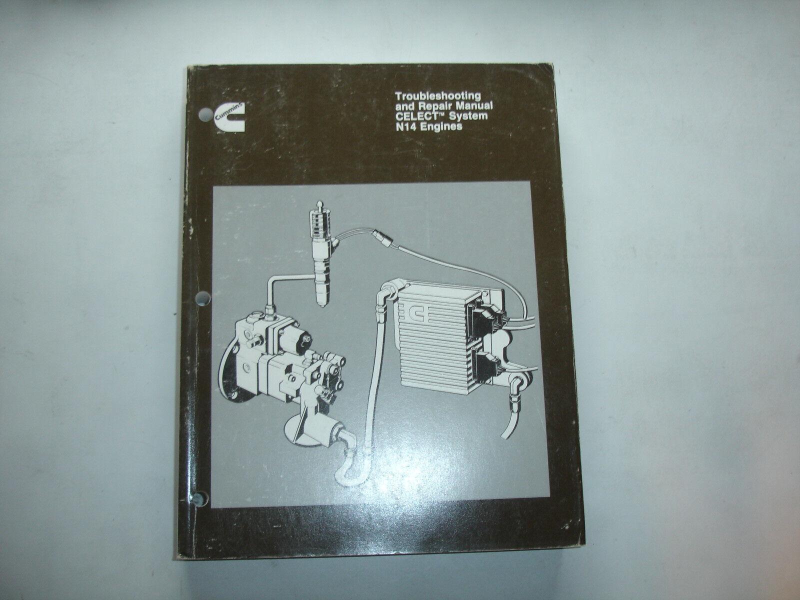 EC Cummins TROUBLESHOOTING & REPAIR Manual CELECT Fuel System N14 ...