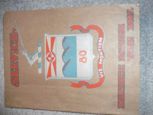 Rare WW1 80th Division Service Yearbook with history and names, thick book