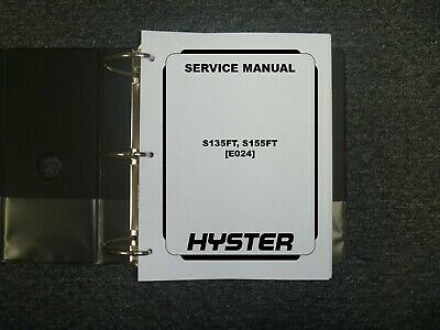 Hyster E024 S135ft S155ft Forklift Lift Truck Shop Service Repair Manual