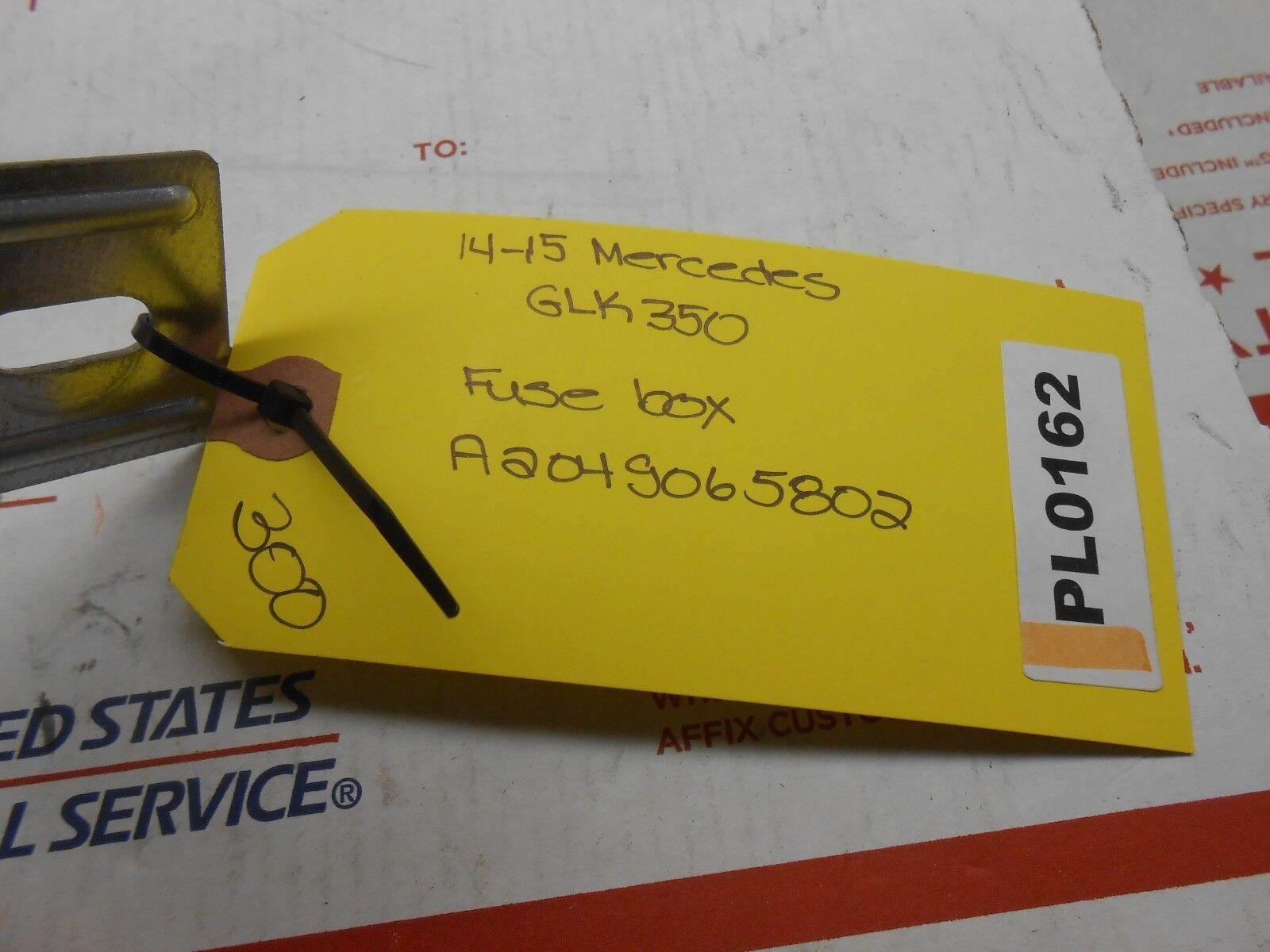 2014-2015 mercedes glk350 fuse box a 2049065802 pl0162