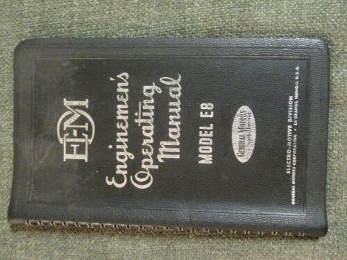EDM Enginemens Operating Manual 2311 Model E8 General Motors Locomotives 1949