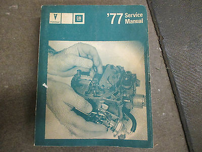1977 Pontiac car auto with engine transmission electrical repair manual