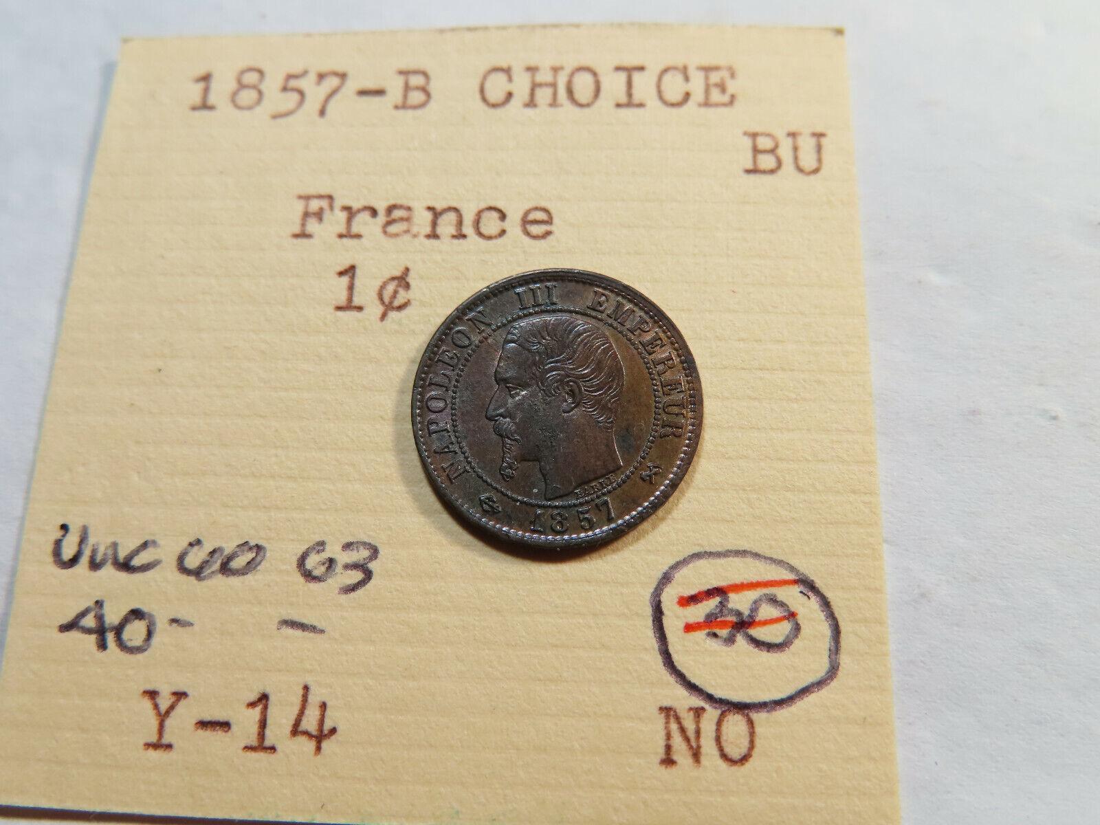 G118 France 1857-B 1 Centime Choice BU - $3.25