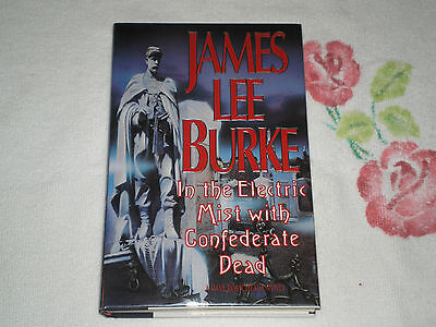 In the Electric Mist with Confederate Dead by James Lee Burke **SIGNED**      JA