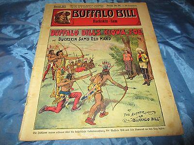 BUFFALO  BILL , Held des Wilden Westens , Band 101 , Romanheft 1932 / 1933