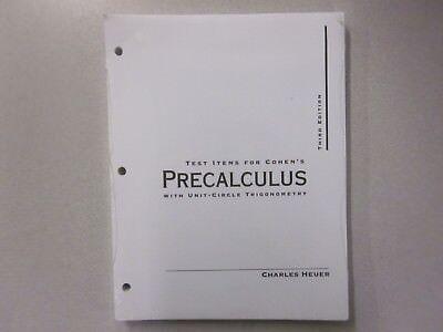 Precalculus With Unit Circle Trigonometry Third Ed Cohen Test Item 0534352812