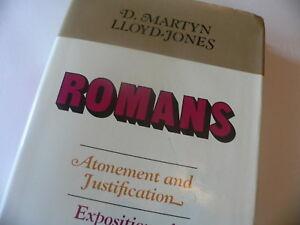 Romans Atonement Justification Exposition Ch 3 & 4 - Martyn Lloyd Jones B