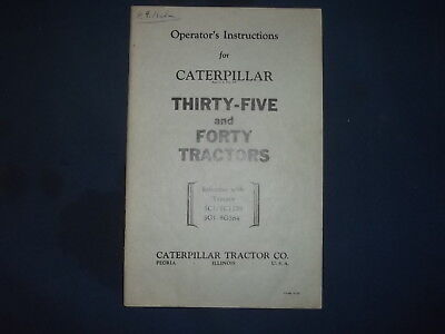 Cat Caterpillar Thirty-five Forty Tractor Operation Maintenance Manual 5c 5g