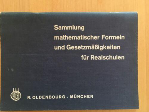 Sammlung mathematischer Formeln und Gesetzmäßigkeiten für Realschulen